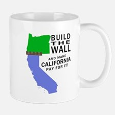 Build The Wall And Make California Pay For It Mugs