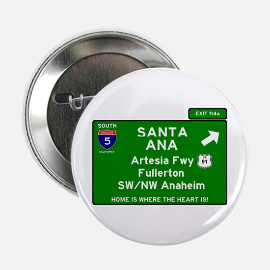 "I5 INTERSTATE - CALIFORNIA - SANTA AN 2.25"" Button"
