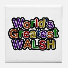 World's Greatest Walsh Tile Coaster