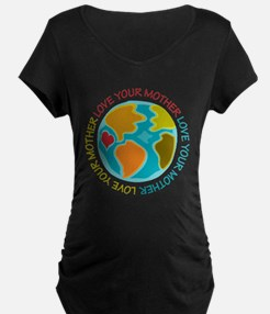 Love Your Mother Maternity T-Shirt