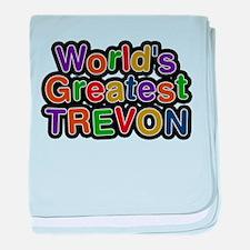 Worlds Greatest Trevon baby blanket