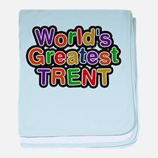 Worlds Greatest Trent baby blanket