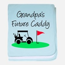 Grandpa's Future Caddy baby blanket