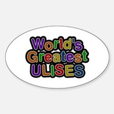World's Greatest Ulises Oval Decal