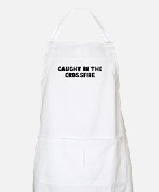 Caught in the crossfire BBQ Apron