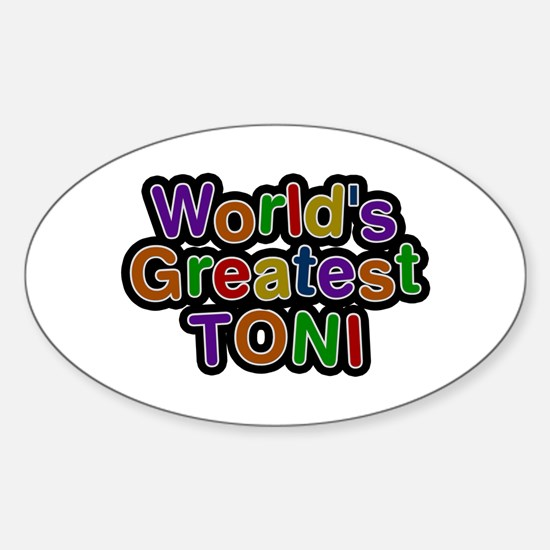 World's Greatest Toni Oval Decal
