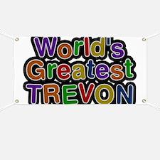 World's Greatest Trevon Banner