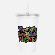 World's Greatest Tucker Acrylic Double-wall Tumble