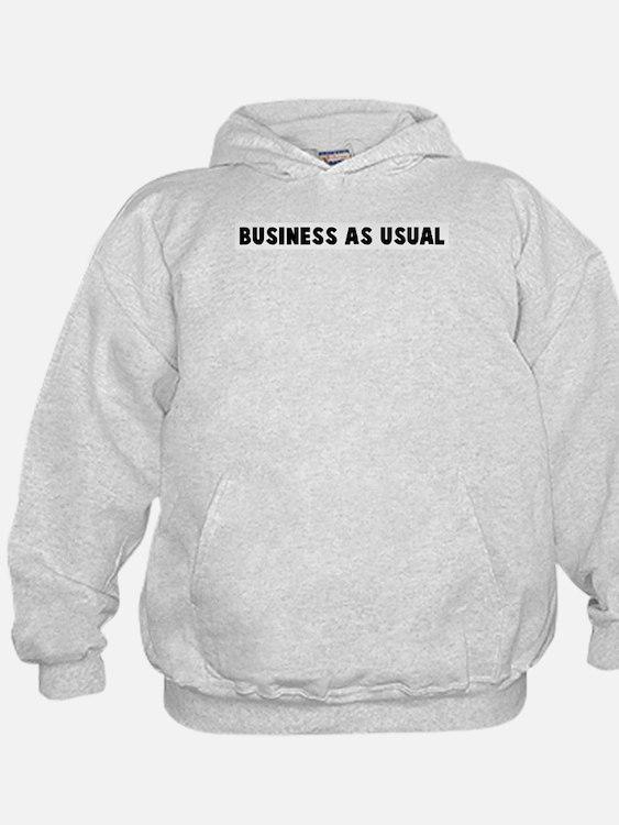 Business as usual Hoodie