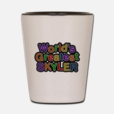 Worlds Greatest Skyler Shot Glass