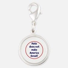 hate does not make America great Charms