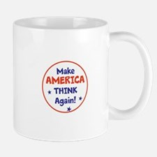 Make America Think Again Mugs