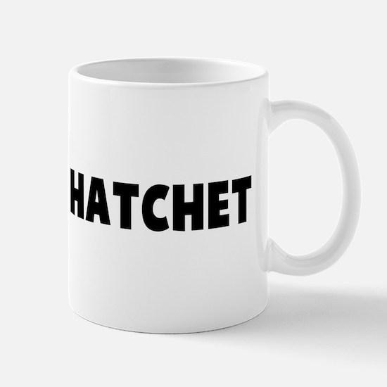 Bury the hatchet Mug