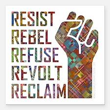 """RESIST, REBEL... Square Car Magnet 3"""" x 3"""""""