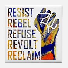 RESIST, REBEL... Tile Coaster