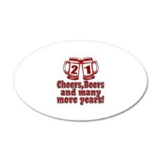 21 Cheers Beers And Many Mor Wall Decal