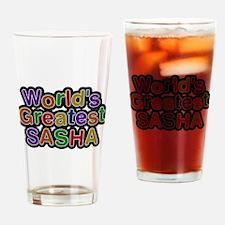 Worlds Greatest Sasha Drinking Glass