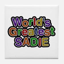 World's Greatest Sadie Tile Coaster
