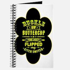 Cool Suck it up buttercup Journal