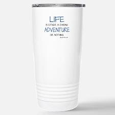 LIFE IS A DARING ADVENTURE Travel Mug