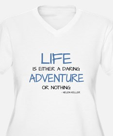 LIFE IS A DARING ADVENTURE Plus Size T-Shirt