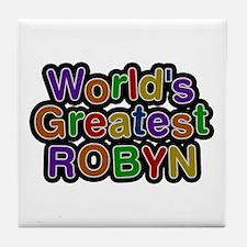 World's Greatest Robyn Tile Coaster
