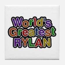 World's Greatest Rylan Tile Coaster