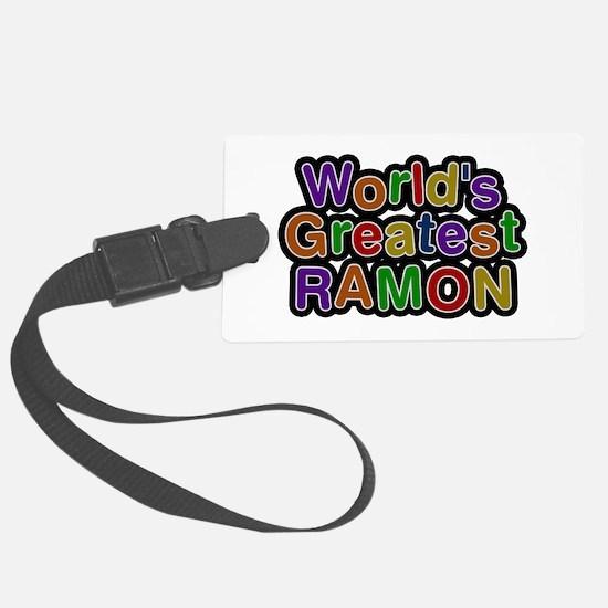 World's Greatest Ramon Luggage Tag