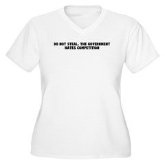 Do not steal The government h T-Shirt