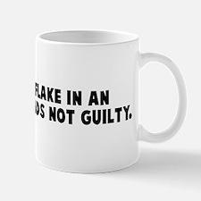 Every snowflake in an avalanc Mug