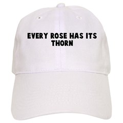 Every rose has its thorn Baseball Cap