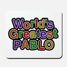 World's Greatest Pablo Mousepad