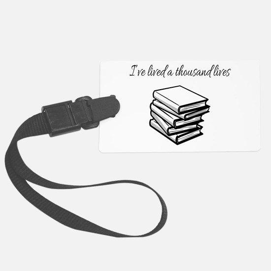 I've lived a thousand lives Book Luggage Tag