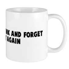 Ever stop to think and forget Mug