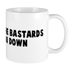 Do not let the bastards grind Mug