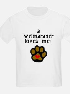 A Weimaraner Loves Me T-Shirt