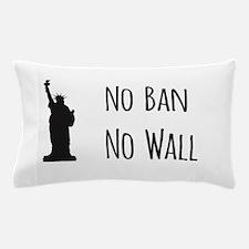 No Ban No Wall Pillow Case