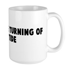Even at the turning of the ti Mug