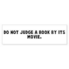 Do not judge a book by its mo Bumper Bumper Sticker