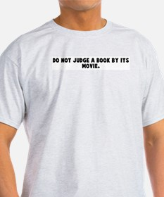 Do not judge a book by its mo T-Shirt