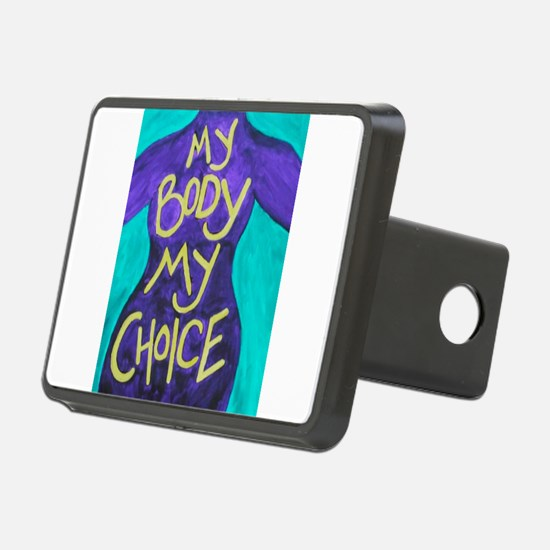 My Body My Choice Hitch Cover