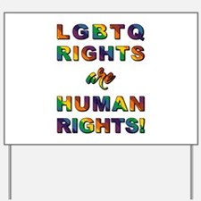 LGBTQ RIGHTS... Yard Sign