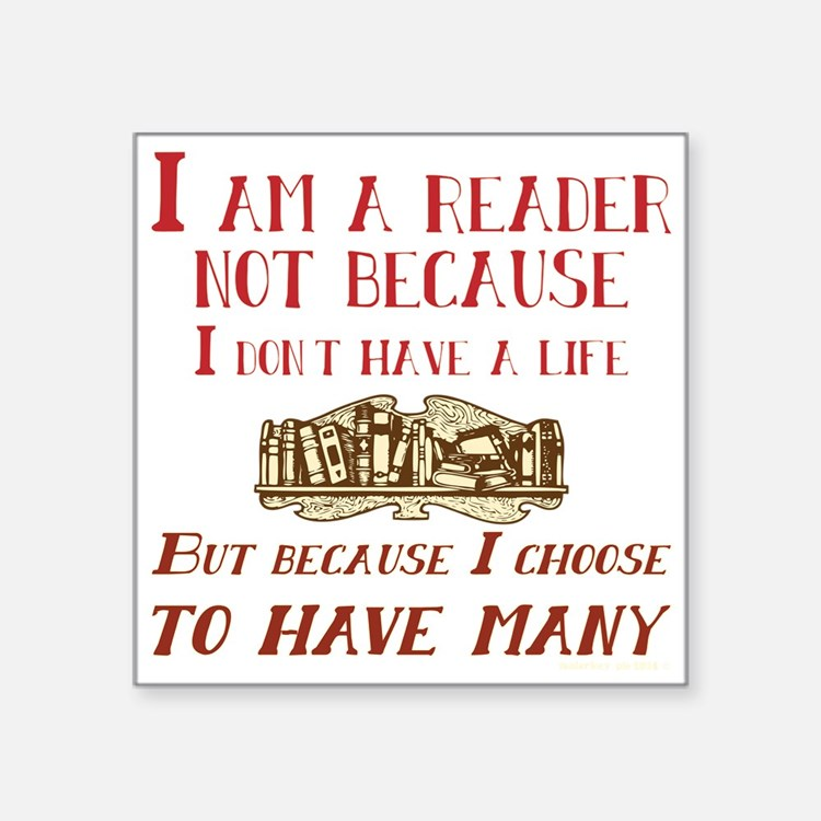 I am a reader and have many lives Sticker