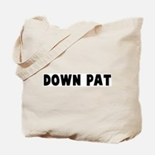 Down pat Tote Bag