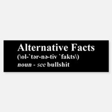 Alternative Facts - White on Black Bumper Bumper Bumper Sticker