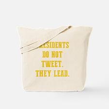 DON'T TWEET... Tote Bag