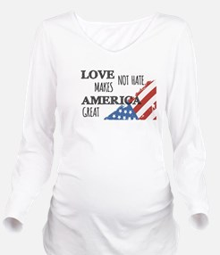 Love Not Hate Makes America Great T-Shirt