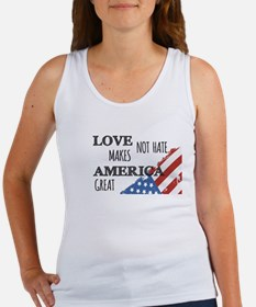 Love Not Hate Makes America Great Tank Top