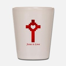 Jesus Is Love - Shot Glass