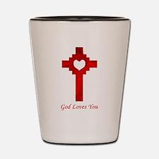 God Loves You - Shot Glass